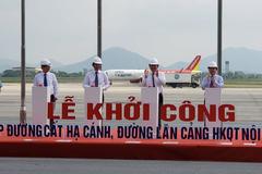 Phó Thủ tướng Trương Hòa Bình phát lệnh khởi công đường băng Nội Bài và Tân Sơn Nhất