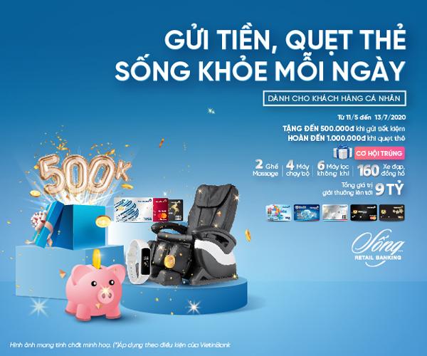 Nhận quà tặng sức khỏe khi gửi tiền, quẹt thẻ VietinBank