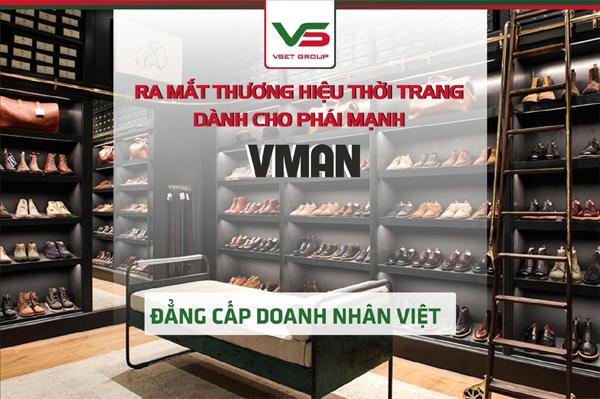Vsetgroup ra mắt thương hiệu thời trang cao cấp cho phái mạnh