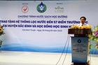 Chương trình 'Nước sạch học đường' đến Bắc Bình, Bình Thuận