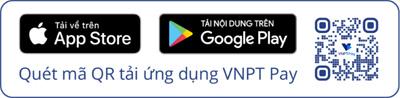 VNPT Pay tích hợp thanh toán 725 dịch vụ trên Cổng Dịch vụ công Quốc gia