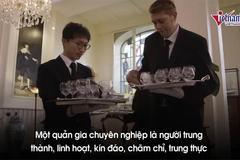 Học viện đào tạo người hầu, quản gia danh giá nhất thế giới