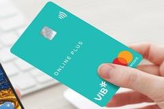 VIB duyệt mở thẻ tín dụng trực tuyến chưa đến 30 phút