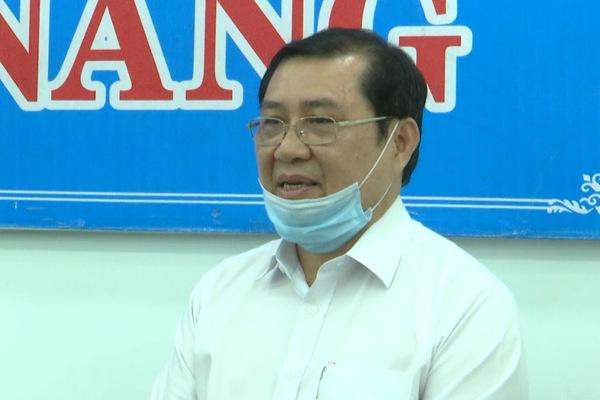 Chủ tịch Đà Nẵng: Thành phố đã tính tới phương án cách ly tại nhà