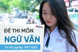 'Đất nước' vào đề thi Ngữ văn tốt nghiệp THPT năm 2020
