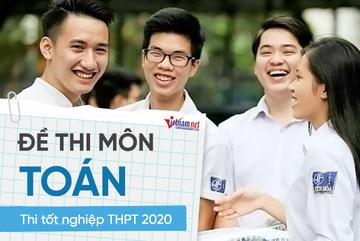 Đề thi môn Toán tốt nghiệp THPT 2020