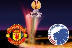 Link xem MU vs Copenhagen, 02h ngày 11/8