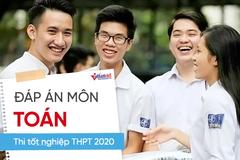 Đáp án tham khảo đề thi môn Toán thi tốt nghiệp THPT 2020