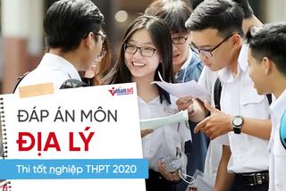 Đáp án tham khảo môn Địa lý thi tốt nghiệp THPT 2020, mã đề số 314