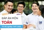 Đáp án môn Toán chính thức thi Tốt nghiệp THPT 2020 của Bộ GD-ĐT