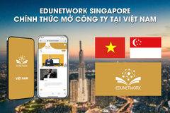 Edunetwork nói gì khi thành lập công ty ở Việt Nam giữa mùa dịch COVID-19