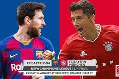 Xem trực tiếp Barca vs Bayern Munich tại đây