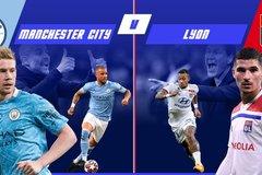 Man City vs Lyon: Khó cản bước đoàn quân Guardiola