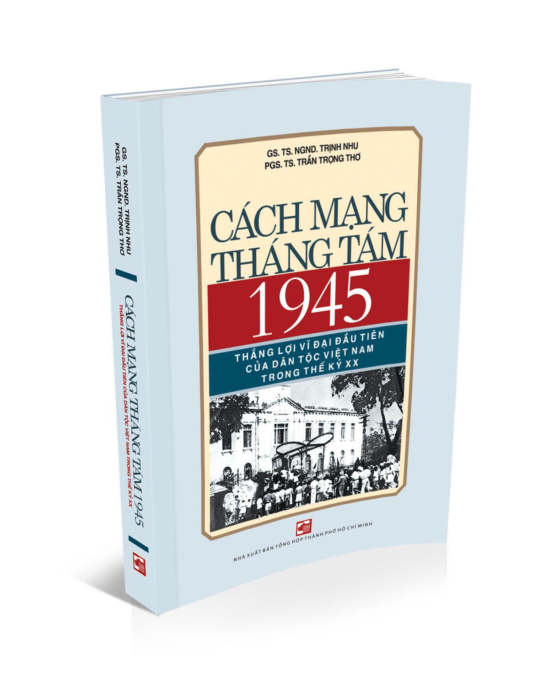Ra mắt sách về Cách mạng tháng Tám 1945