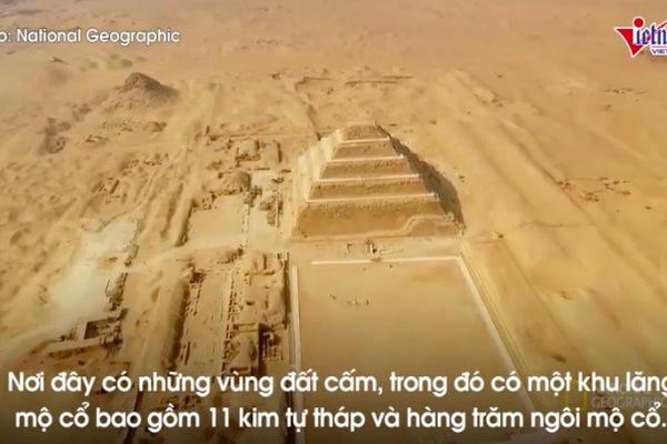 Bí ẩn kim tự tháp đầu tiên và vị kiến trúc sư vĩ đại của thế giới