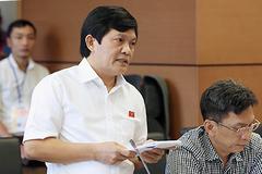 Quốc hội chưa nhận được báo cáo nào nói ĐBQH Phạm Phú Quốc có hai quốc tịch