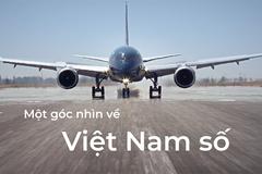 Một góc nhìn về Việt Nam số