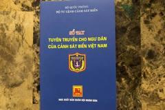 """Bộ Tư lệnh Cảnh sát biển phát hành """"Sổ tay tuyên truyền cho ngư dân của Cảnh sát biển Việt Nam"""""""