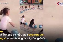 Tranh cãi quanh clip tập bóng rổ gây bão của trẻ mẫu giáo Trung Quốc