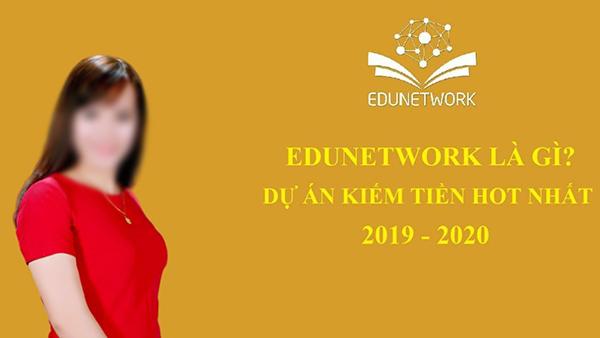 Edunetwork có phải đa cấp trái phép đội lốt khoá học online?