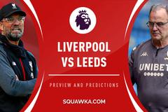Liverpool vs Leeds United: Nhà vô địch ra oai