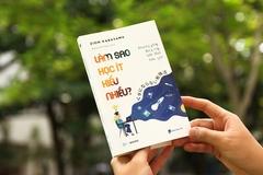 Cuốn sách 'Làm sao học ít hiểu nhiều'