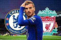 Chelsea đấu Liverpool: Tâm điểm Timo Werner và hơn thế nữa