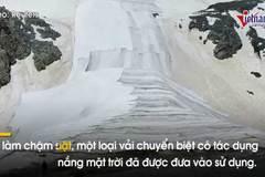 Kỳ lạ chuyện 'đắp chăn' cho sông băng, núi tuyết