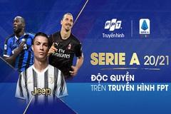 Truyền hình FPT phát trực tiếp Serie A từ 19/9