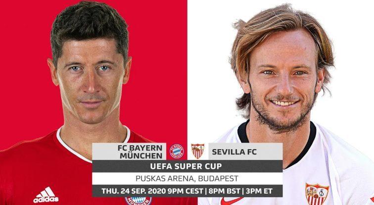 Lịch thi đấu Siêu cúp châu Âu 2020: Bayern vs Sevilla