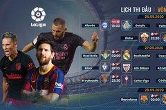 Lịch thi đấu bóng đá vòng 3 La Liga
