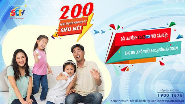 SCTV cung cấp gần 200 kênh truyền hình chất lượng cao DVB-T2