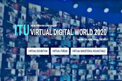 """ITU Virtual Digital World 2020 sẽ tập trung vào chủ đề """"Cùng nhau xây dựng thế giới số"""""""