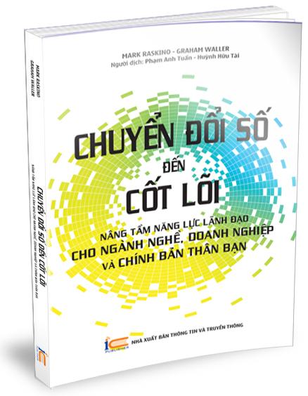 Sách mới: Chuyển đổi số đến cốt lõi