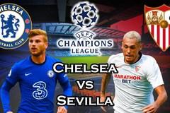 Trực tiếp Chelsea vs Sevilla: Đôi công rực lửa