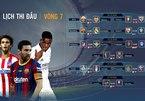 Lịch thi đấu bóng đá La Liga vòng 7: Rực lửa siêu kinh điển