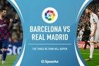 Trực tiếp Barca vs Real Madrid: Ân đền oán trả