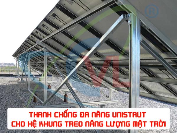 Thanh đa năng Unistrut CVL - lựa chọn của nhiều nhà máy điện mặt trời