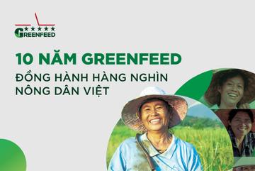 10 năm, GreenFeed đồng hành hàng nghìn nông dân Việt Nam