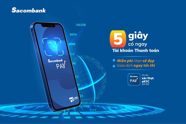 Mở tài khoản ngân hàng số đẹp trên điện thoại chỉ trong 5 giây