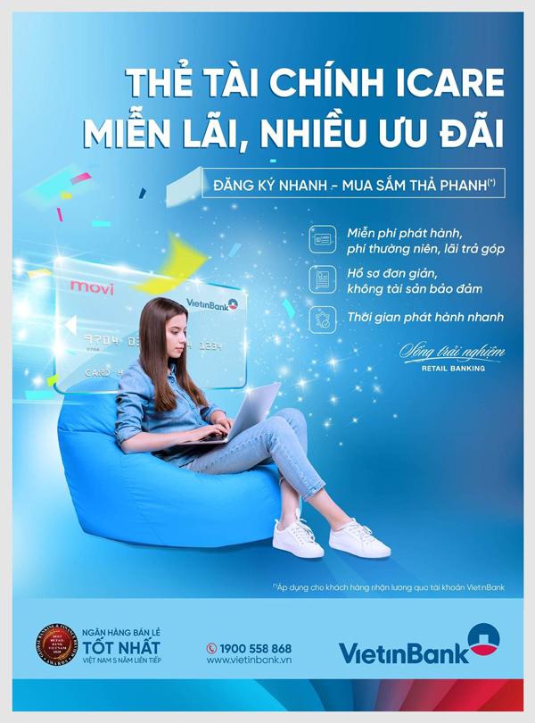 VietinBank ra mắt dòng thẻ tài chính iCare: miễn lãi, nhiều ưu đãi