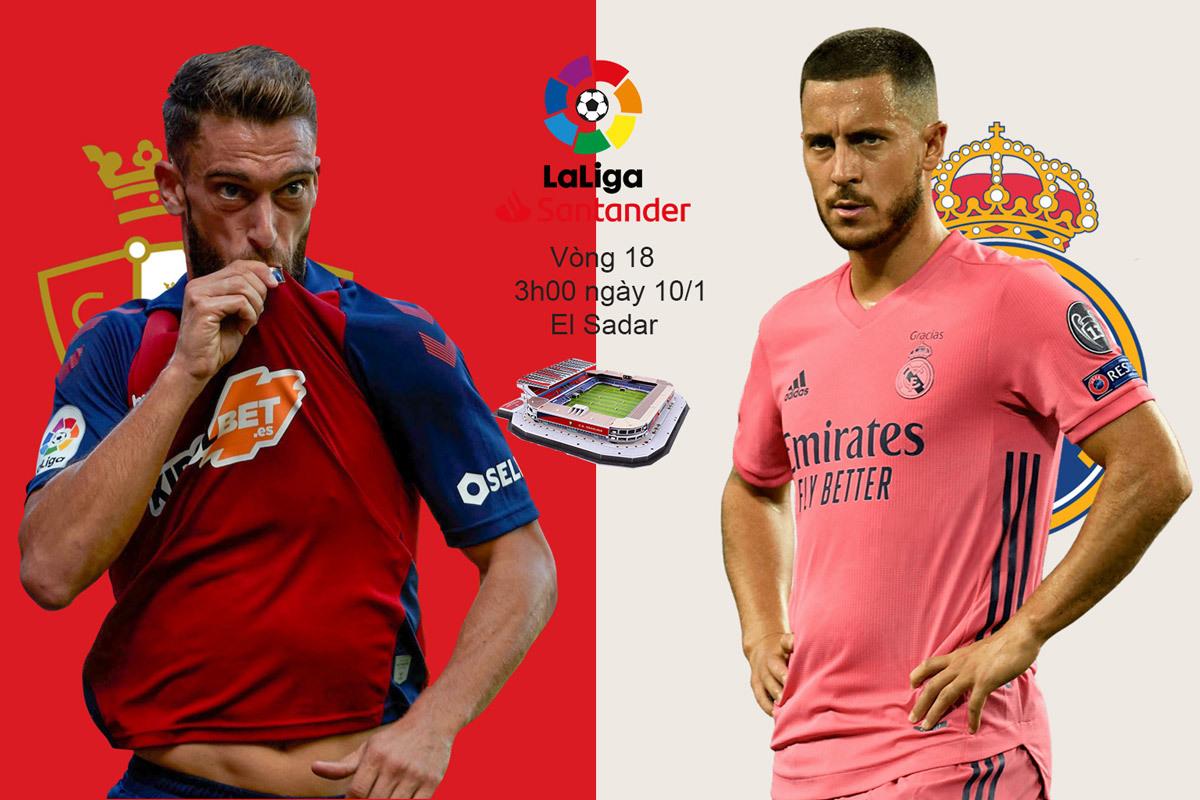 Nhận định Osasuna vs Real Madrid: 3 điểm trong tay