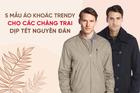 5 mẫu áo khoác trendy cho các chàng trai dịp Tết Nguyên Đán
