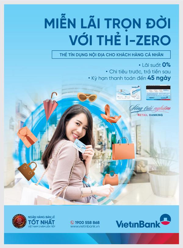 VietinBank miễn lãi trọn đời thẻ tín dụng i-Zero
