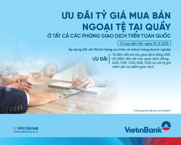 VietinBank ưu đãi khách mua bán ngoại tệ