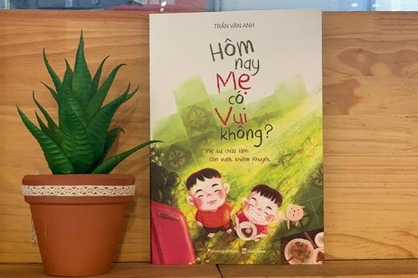 Học làm mẹ qua cuốn sách 'Hôm nay mẹ có vui không?'
