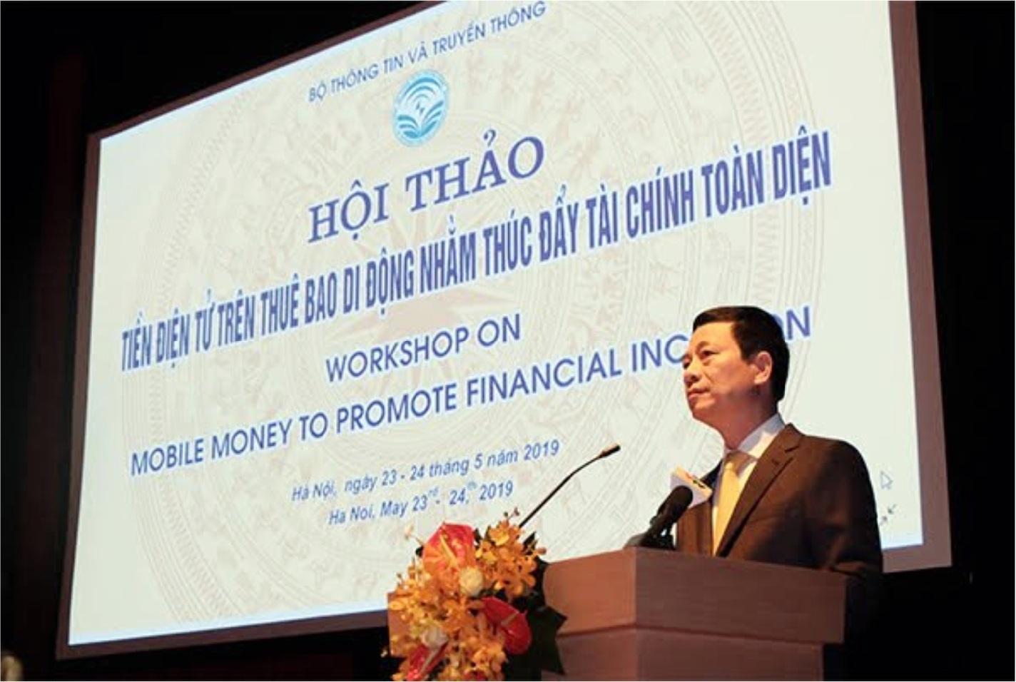 Toàn văn phát biểu của Bộ trưởng Nguyễn Mạnh Hùng tại Hội thảo Tiền điện tử trên thuê bao di động - Mobile Money