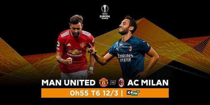 Xem trực tiếp MU vs AC Milan ở kênh nào?