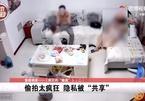 Rao bán công khai clip quay lén nhà riêng, tiệm massage ở Trung Quốc