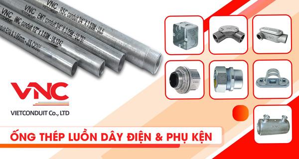 Điểm mạnh giúp ống thép luồn dây điện IMC Vietconduit đạt chuẩn quốc tế